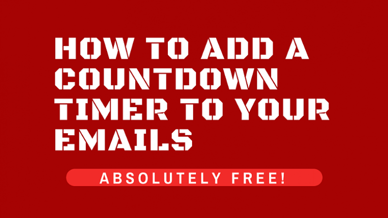 How to Add a Countdown Timer to Your Emails (Absolutely FREE